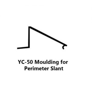 YC-50 MOULDING FOR PERIMETER SLANT