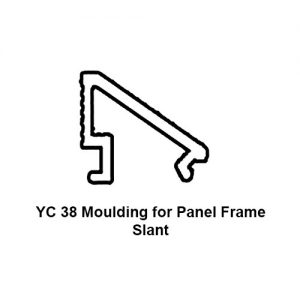 YC 38 MOULDING FOR PANEL FRAME SLANT